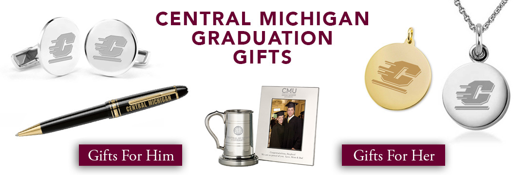 Central Michigan University Graduation Gifts for Her and for Him