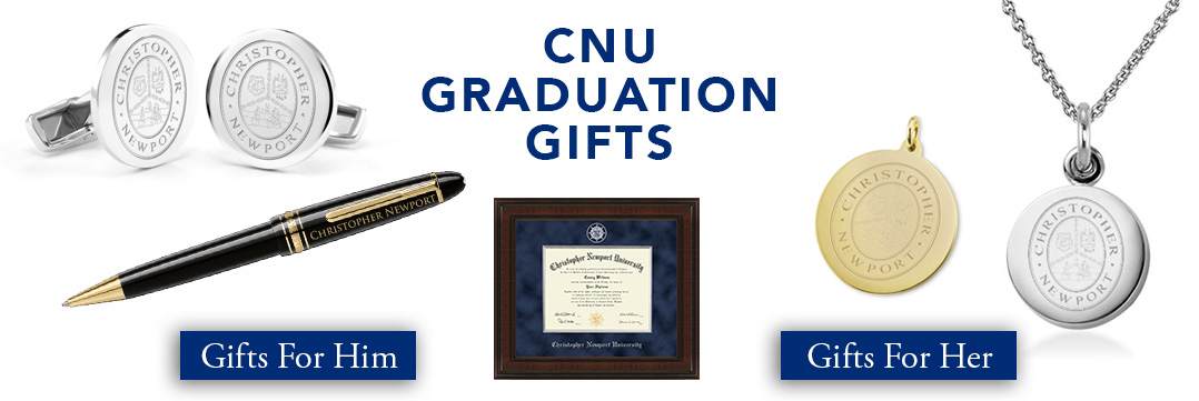 Christopher Newport Graduation Gifts for Her and for Him