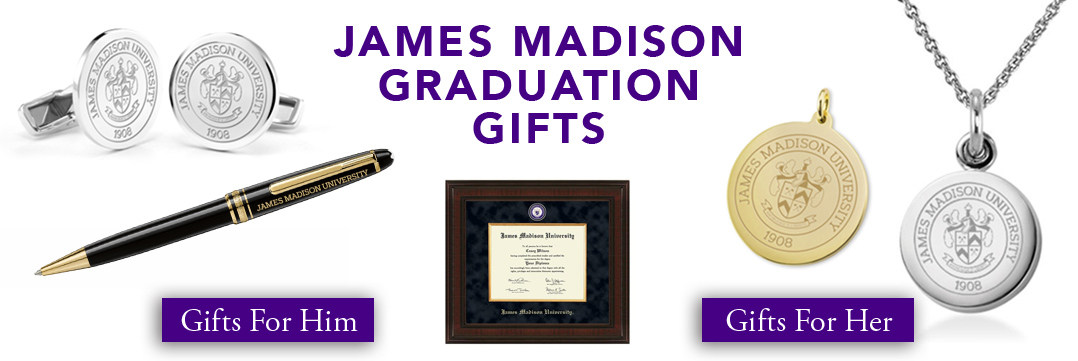 James Madison Graduation Gifts for Her and for Him