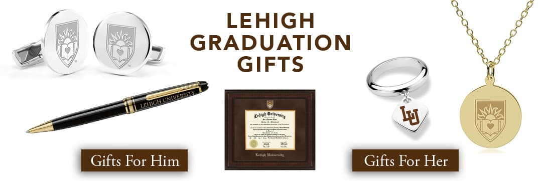 Lehigh Graduation Gifts for Her and for Him