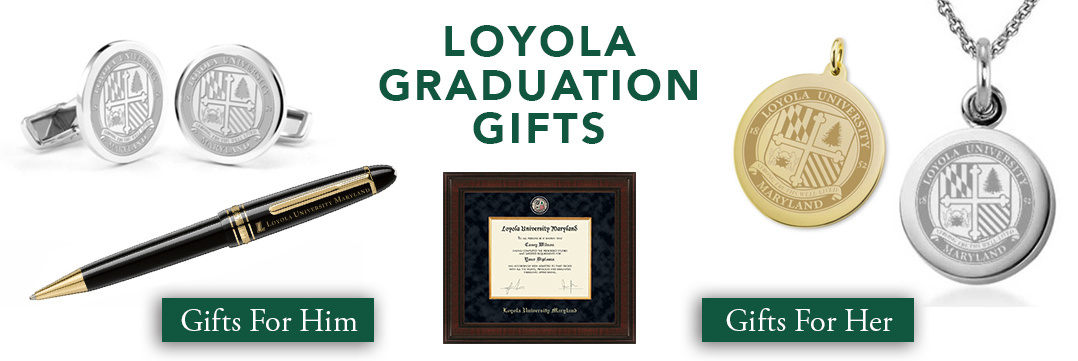 Loyola University Graduation Gifts for Her and for Him