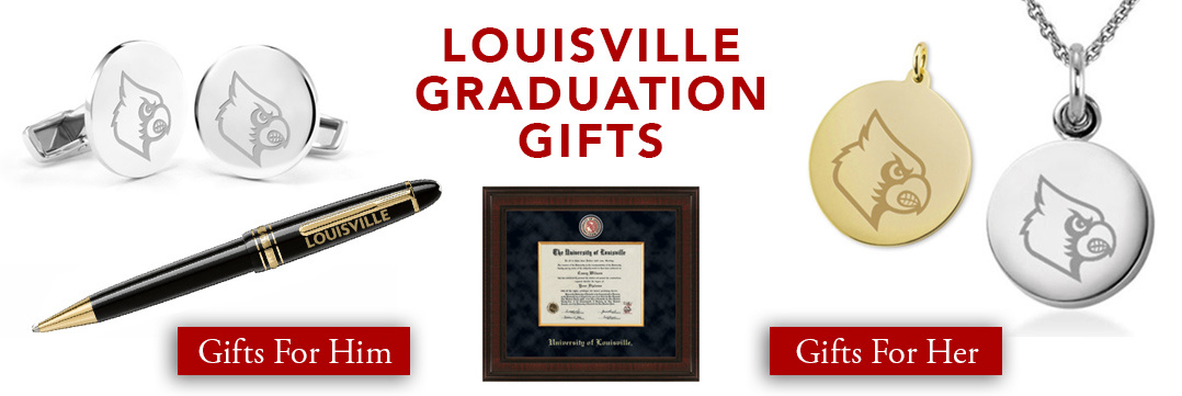 Louisville Graduation Gifts for Her and for Him