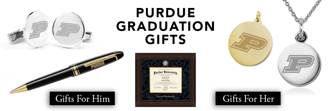 Purdue University Graduation Gifts for Her and for Him