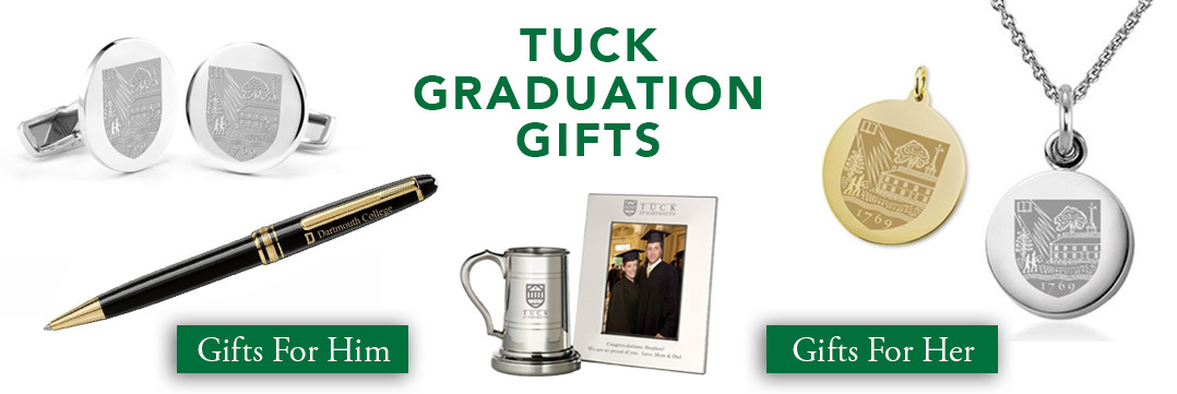 Tuck School of Business Graduation Gifts for Her and for Him