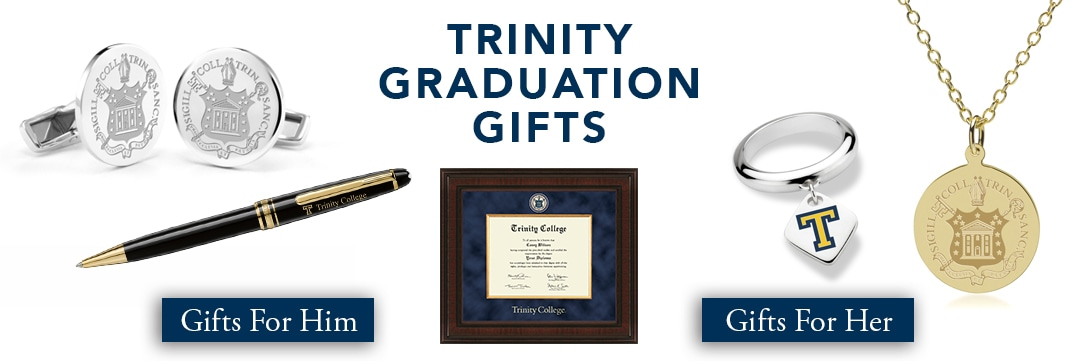 Trinity College Graduation Gifts for Her and for Him